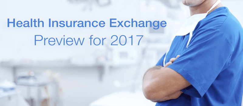Health Insurance Exchange Preview for 2017